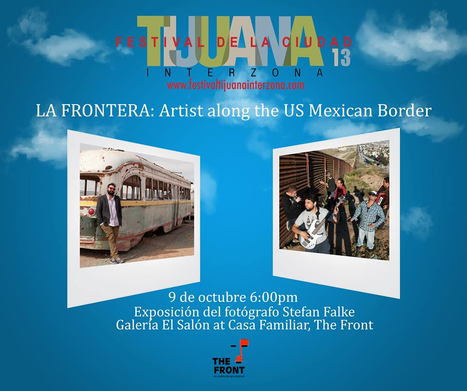 La Frontera project at Festival Tijuana Interzona